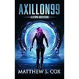 Axillon99: A LitRPG Novel