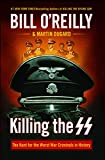 Killing the SS: The Hunt for the Worst War