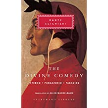 The Divine Comedy: Inferno; Purgatorio; Paradiso (in one volume)