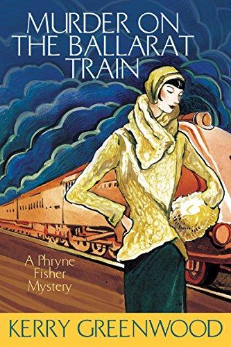 Murder on the Ballarat Train (Phryne Fisher Mysteries)