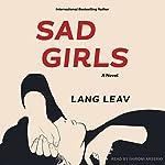Sad Girls: A Novel | Lang Leav