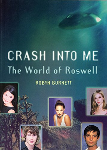 Crash Into Me: The World of