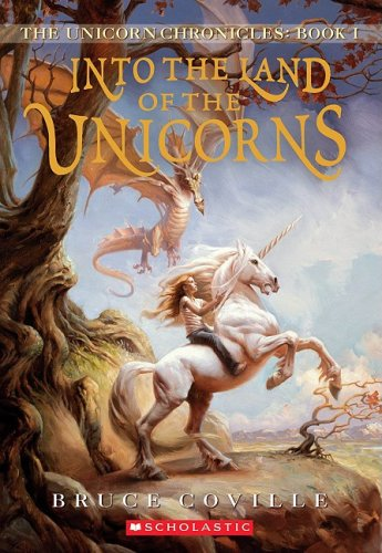 Into the Land of the Unicorns (Unicorn Chronicles) ebook
