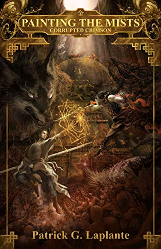Corrupted Crimson: Book 5 of Painting the Mists