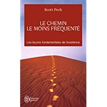 CHEMIN LE MOINS FRÉQUENTÉ  (LE)