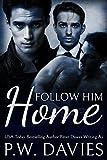 Follow Him Home (Alternate Worlds Book 1)