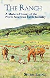 Search : The Ranch: A Modern History of the North American Cattle Industry