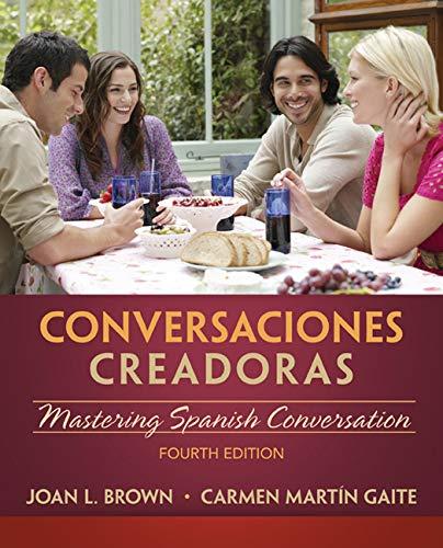 Conversaciones creadoras (with Premium Website, 2 terms (12 months) Printed Access Card) (World Languages)
