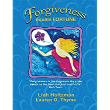 Forgiveness equals Fortune