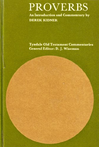 Proverbs (Tyndale Old Testament Commentary Series)