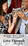 Love Through The Fire (The Tested Love Series Book 1)