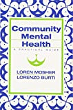 img - for Community Mental Health: A Practical Guide book / textbook / text book