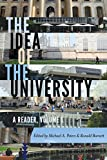 The Idea of the University: A Reader, Volume 1 (Global Studies in Education Book 17)