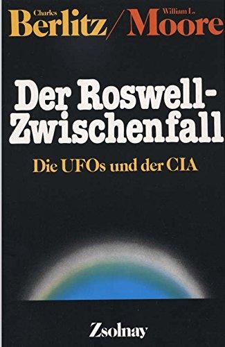 Der Roswell-Zwischenfall -Die Ufos und der CIA