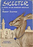 Front cover for the book Skeeter,: The story of an Arabian gazelle by Robert Shaffer