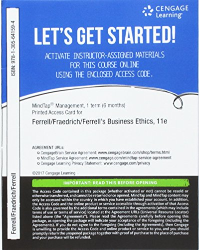 MindTap Management, 1 term (6 months) Printed Access Card for Ferrell/Fraedrich/Ferrell's Business Ethics: Ethical Decision Making & Cases, 11th