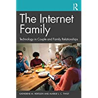 The Internet Family: Technology in Couple and Family Relationships
