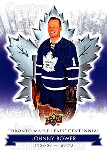 (CI) Johnny Bower Hockey Card 2017-18 Toronto Maple Leafs Centennial (base) 4 Johnny Bower