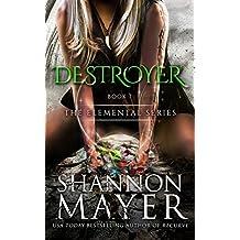 Destroyer (The Elemental Series Book 7)