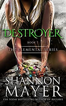 Destroyer (The Elemental Series Book 7) by [Mayer, Shannon]