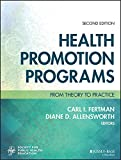 Comprehensive coverage, real-world issues, and a focus on the practical aspects of health promotion   Health Promotion Programs combines theory and practice to deliver a comprehensive introduction to the planning, implementation, and evaluation of...
