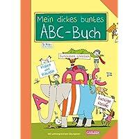 Mein dickes buntes ABC-Buch zum Schulanfang: Übungsbuch für die 1. Klasse (Schlau für die Schule)
