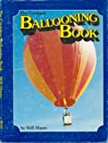 The Complete Ballooning Book, Will Hayes, 0890371113