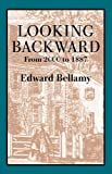 Looking Backward, 2000-1887, Edward Bellamy, 155709506X