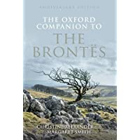 The Oxford Companion to the Brontes: Anniversary edition (Oxford Companions)