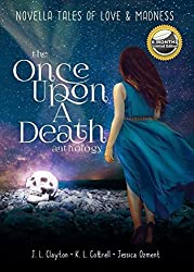 Once Upon a Death: Tales of Love & Madness: A Novella Anthology
