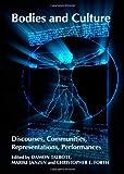 Bodies & Culture Discourses Communities, Damon Talbott, 1443837415