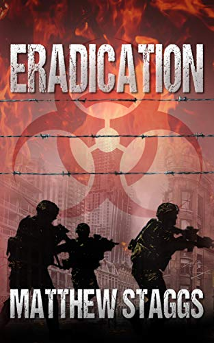 Eradication (Containment Book 3) by [Staggs, Matthew]