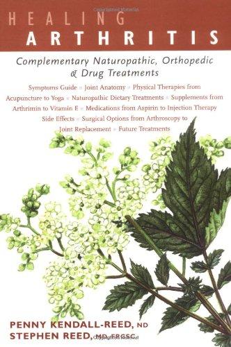 Read Online Healing Arthritis: Complementary Naturopathic, Orthopedic & Drug Treatments pdf