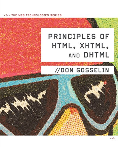 Principles of HTML, XHTML, and DHTML: The Web Technologies Series by Cengage Learning