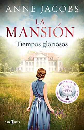 La mansion Tiempos gloriosos Tiempos gloriosos 1 (Exitos)