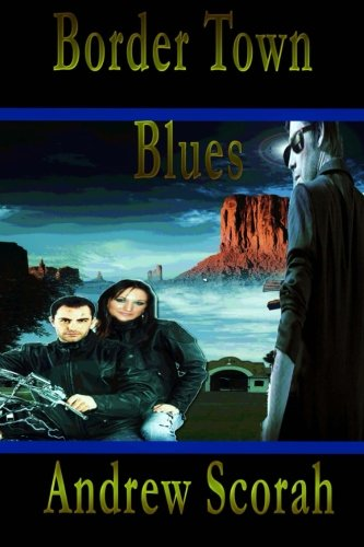 Border Town Blues: Dalton's Blues pdf