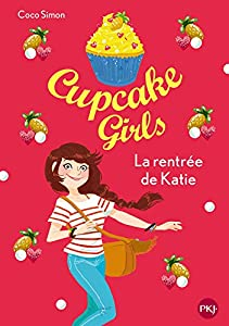 "Afficher ""Cupcake girls n° 1 La rentrée de Katie"""