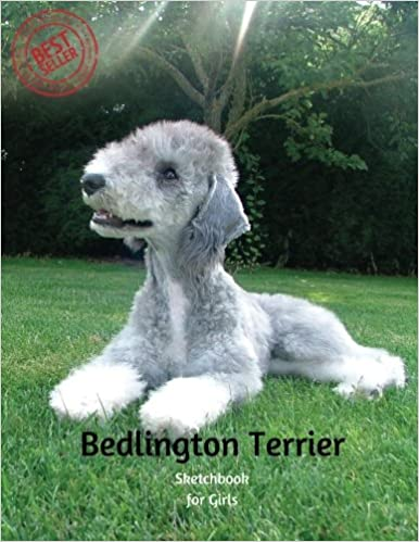 Amazon.com: Bedlington Terrier Sketchbook for Girls: Blank ...