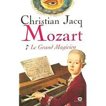 Mozart tome 1: Le grand magicien