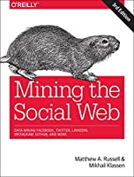 Mining the Social Web, 3rd Edition