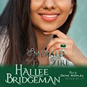 Emerald Fire: The Jewel Series, Book 3 | Hallee Bridgeman