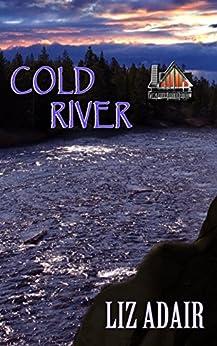 Cold River by [Adair, Liz]