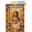 The Ghost of Hannah Mendes: A Novel