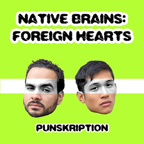 Native Brains: Foreign Hearts