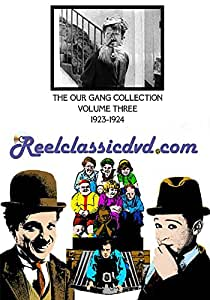 THE OUR GANG COLLECTION Volume Three