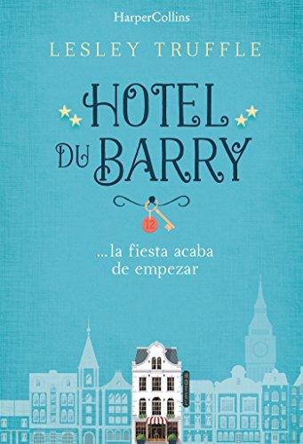 Amazon.com: Hotel du Barry (Spanish Edition) eBook: Lesley Truffle: Kindle Store