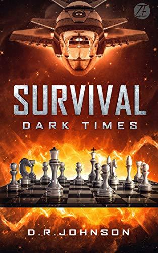 Survival, Dark Times: An Epic Fantasy Adventure by [Johnson, D. R.]