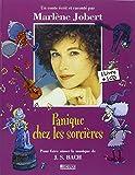 Les Contes Musicaux De Marlene Jobert: Panique Chez Les Sorcieres (French Edition)