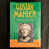 img - for Gustav Mahler: A New Life Cut Short (1907-1911) book / textbook / text book