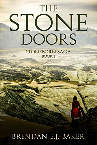 - The Stone Doors: Stoneborn Saga Book I